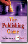 Click here to find out more about The Publishing Game: Find an Agent in 30 Days